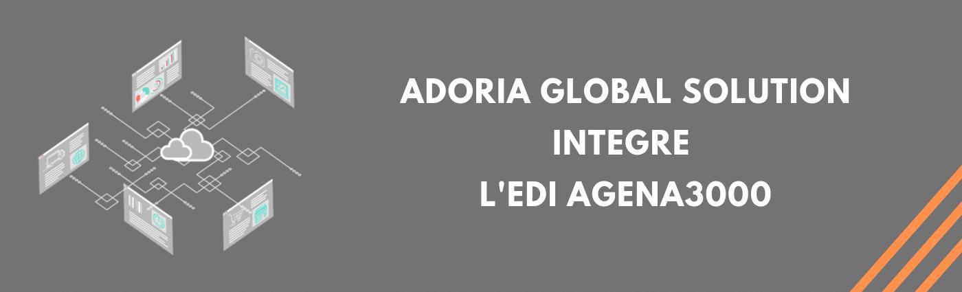 Adoria - Agena3000 au cœur de la plateforme EDI d'Adoria
