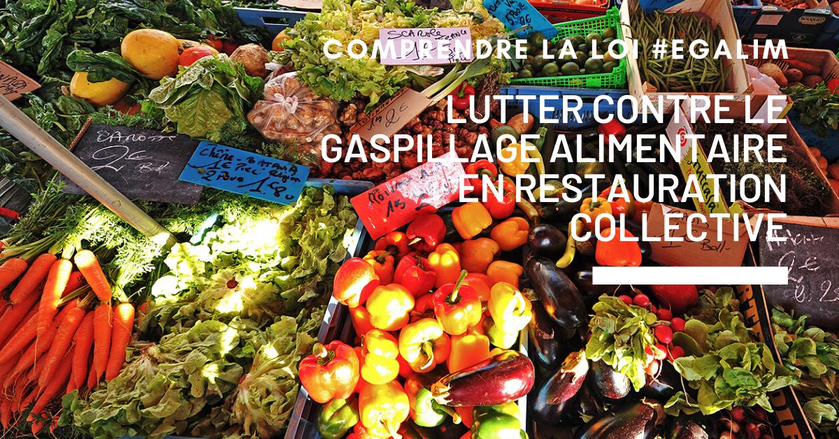 Adoria - #Egalim en Restauration collective : lutte contre le gaspillage alimentaire